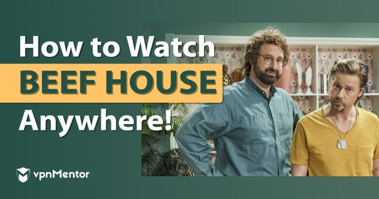 How to Watch Beef House Anywhere