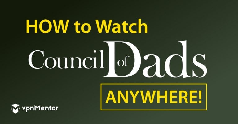 Watch Council of Dads Anywhere