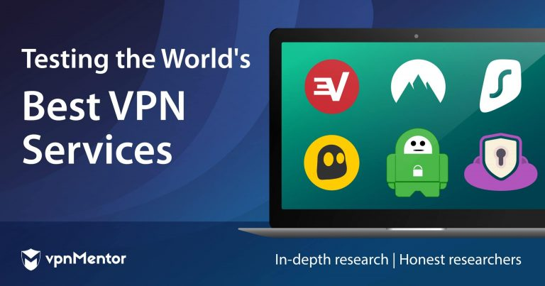 Home Page - Featured Image - Testing the world's best VPN services - In-depth research - honest researchers