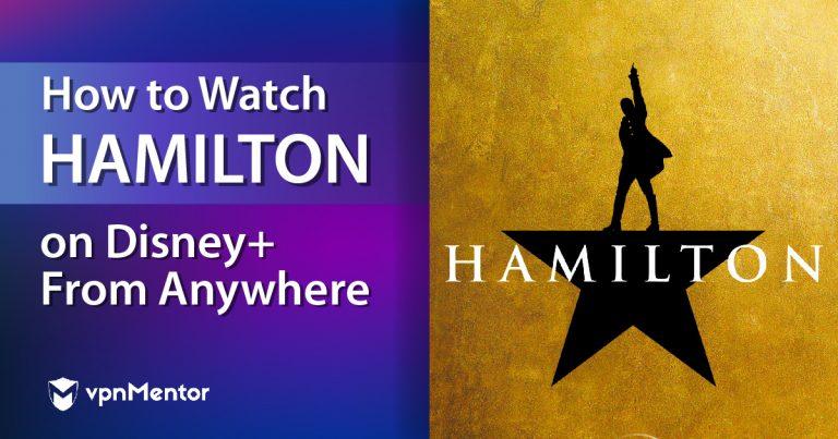 Watch Hamilton on Disney+