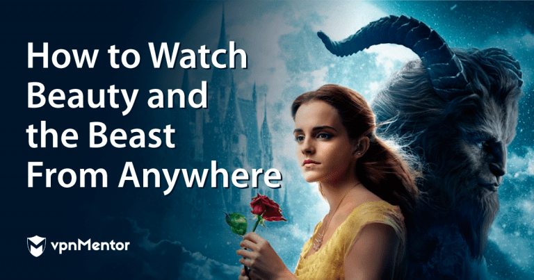 Featured Image How to watch beauty and the beast from anywhere.
