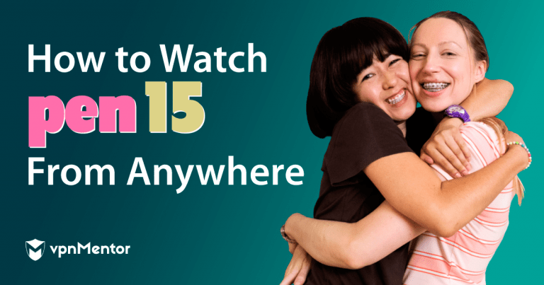 How to watch pen15 from anywhere?