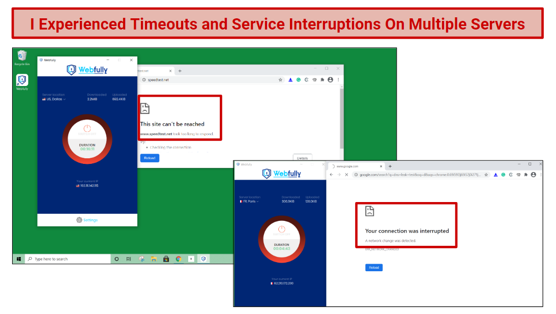 A screenshot that includes timeouts and disconnects while connected to Webfully VPN servers.