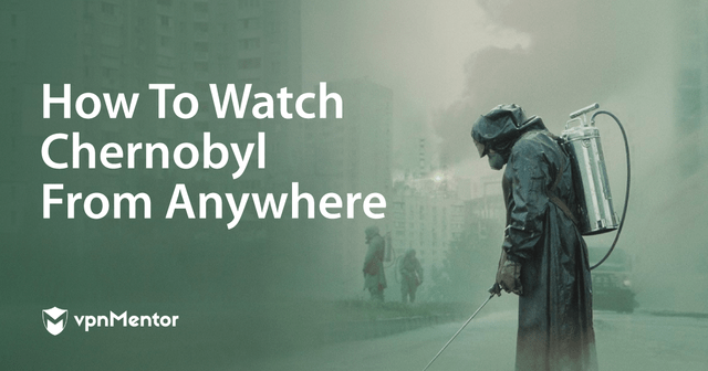 How to Watch Chernobyl (All Seasons) Online For Free in 2020