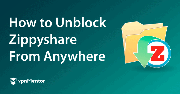 Featured Image How to Unblock Zippyshare From Anywhere
