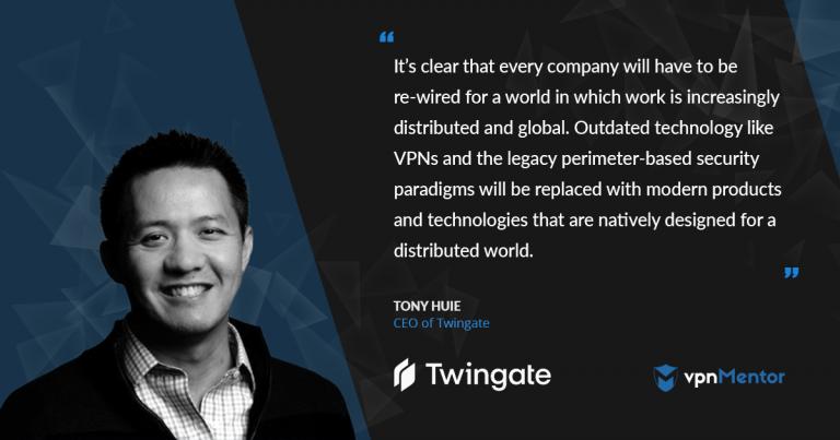 Twingate CEO Tony Huie