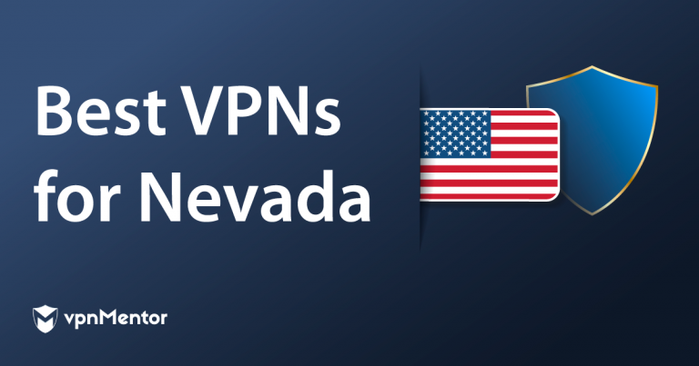 Featured Image Best VPNs for Nevada