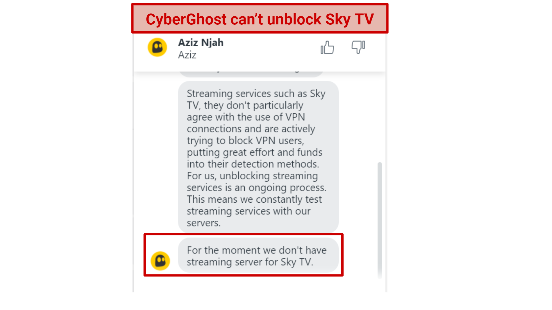 A screenshot of CyberGhost's live chat agent saying it can't unblock Sky TV.