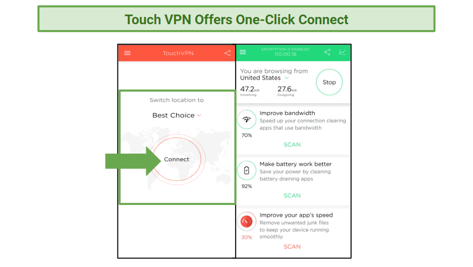 A screenshot of the one-click connect option for Touch VPN, and an image of it connected.