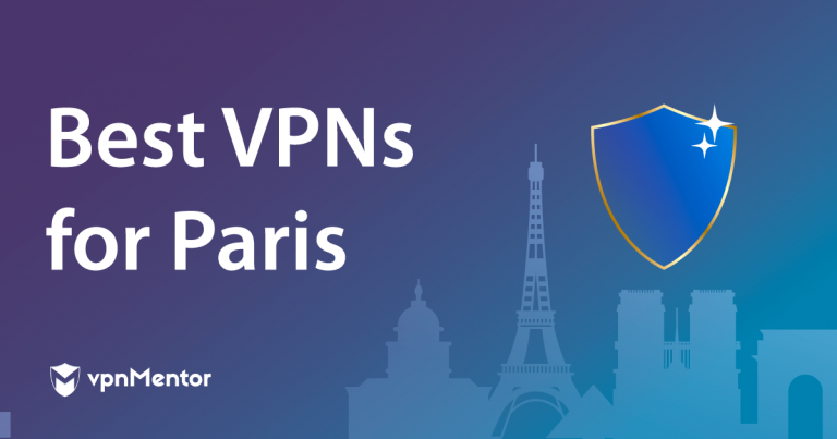 Featured Image Best VPNs for Paris
