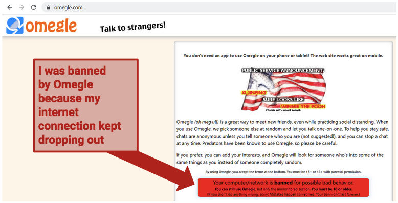 A screenshot of the Omegle website displaying the message you see when you are banned from Omegle.